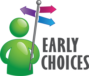Early Choices Wants You To Live Your Dreams